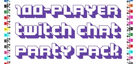 100-Player Twitch Chat Party Pack