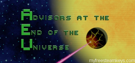 Advisors at the End of the Universe