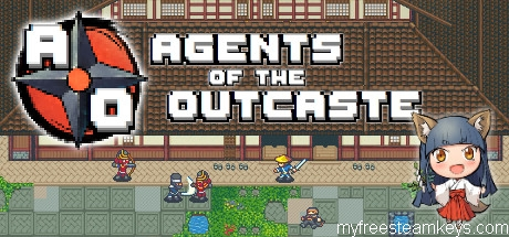 Agents of the Outcaste