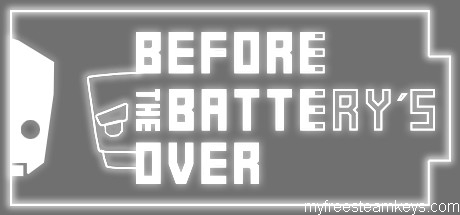 Before the battery´s over