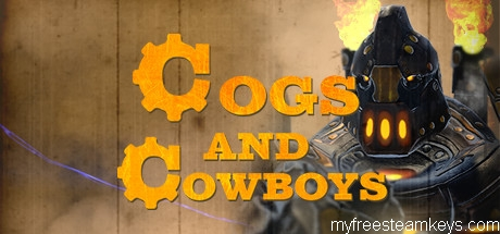 Cogs and Cowboys free steam key