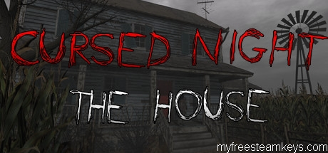 CURSED NIGHT – The House