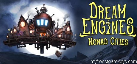 Dream Engines: Nomad Cities free steam key