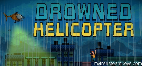 Drowned Helicopter free steam key