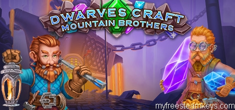 Dwarves Craft. Mountain Brothers