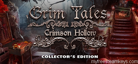 Grim Tales: Crimson Hollow Collector's Edition free steam key