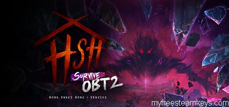 Home Sweet Home : Survive