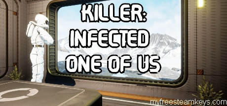 Killer: Infected One of Us free steam key