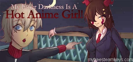 My Inner Darkness Is A Hot Anime Girl! free steam key
