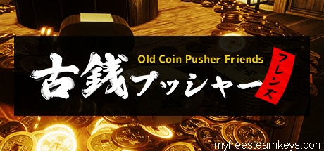Old Coin Pusher Friends free steam key