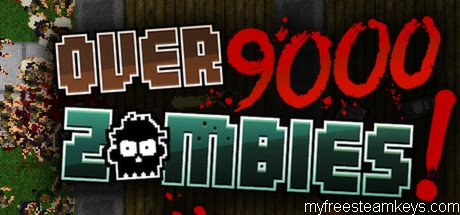 Over 9000 Zombies!