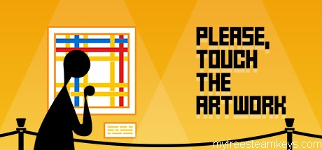 Please, Touch The Artwork