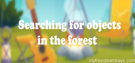 Searching for objects in the forest free steam key