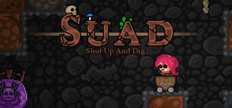 Shut Up And Dig
