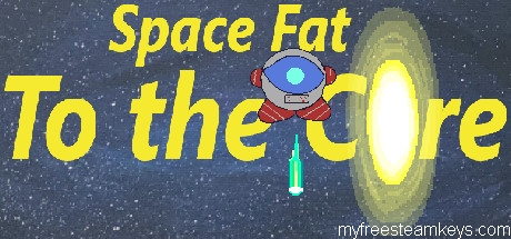 Space Fat: To the Core free steam key