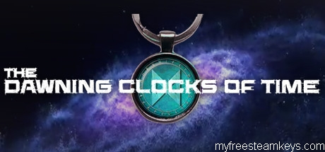 The Dawning Clocks Of Time free steam key