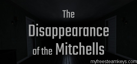 The Disappearance of the Mitchells
