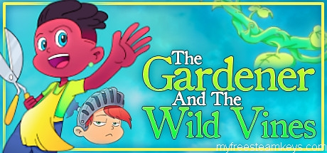 The Gardener and the Wild Vines free steam key