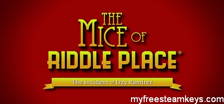 The Mice of Riddle Place: The Incident of Izzy Ramirez