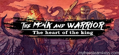 The Monk and the Warrior. The Heart of the King.
