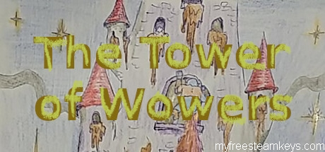 The Tower of Wowers