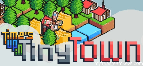 Time's Up in Tiny Town free steam key