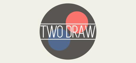 """""""TWO DRAW"""""""