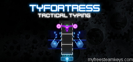 Tyfortress: Tactical Typing