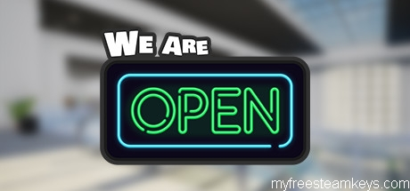 We Are Open free steam key