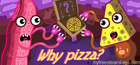 Why pizza?
