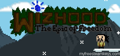 Wizhood: The Epic of Freedom